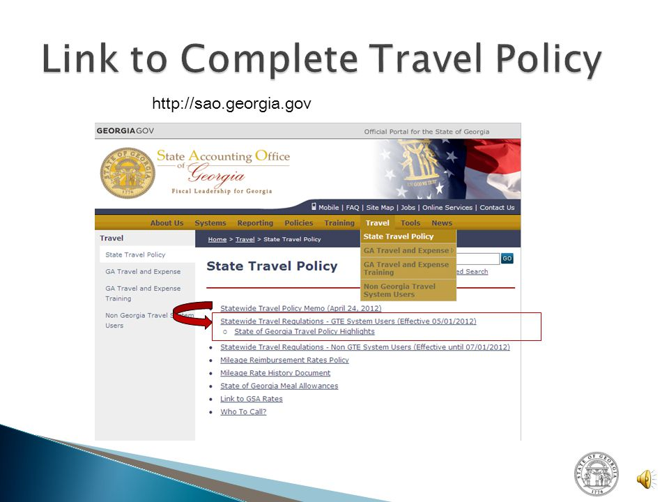  Contact the SAO Help Desk: ◦ 404-657-3956 Option 9 ◦ 888-896-7771 Option 9 ◦ Email: sao_travel@sao.ga.gov