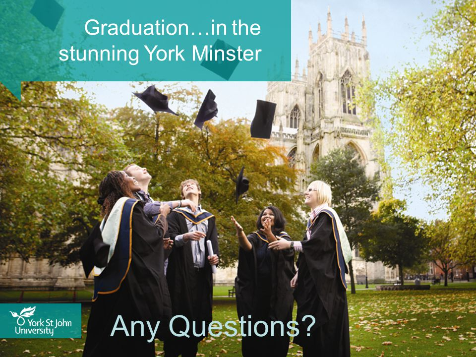 Graduation…in the stunning York Minster Any Questions?