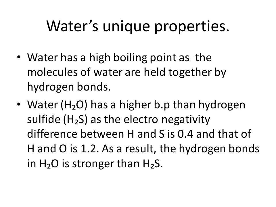 Water's unique properties.