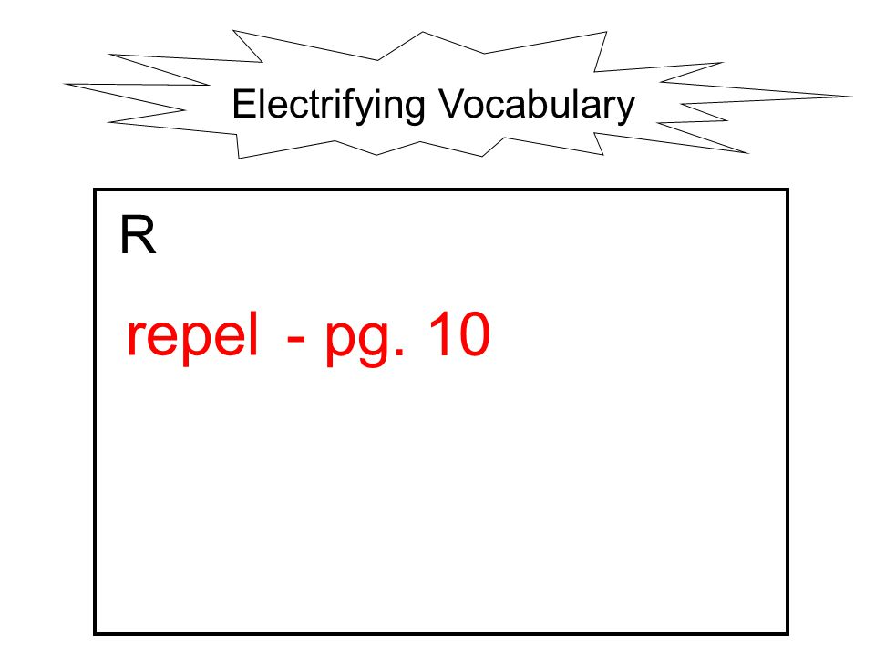 Electrifying Vocabulary R repel - pg. 10