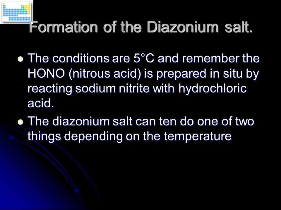 The conditions are 5°C and remember the HONO (nitrous acid) is prepared in situ by reacting sodium nitrite with hydrochloric acid. The conditions are