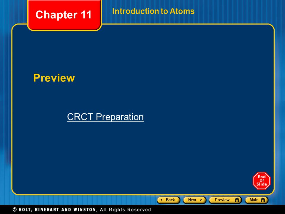 < BackNext >PreviewMain Introduction to Atoms Preview Chapter 11 CRCT Preparation