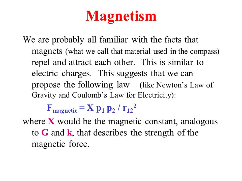 Magnetic Constant The constant (  o /4  ) is a seemingly strange way of writing a constant that serves the same purpose as G and k, but that is exactly what it does.