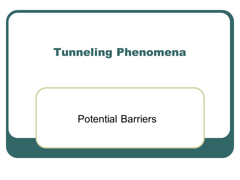Potential Barriers (E<U) Choose A, B, C and D so that conditions are satisfied.