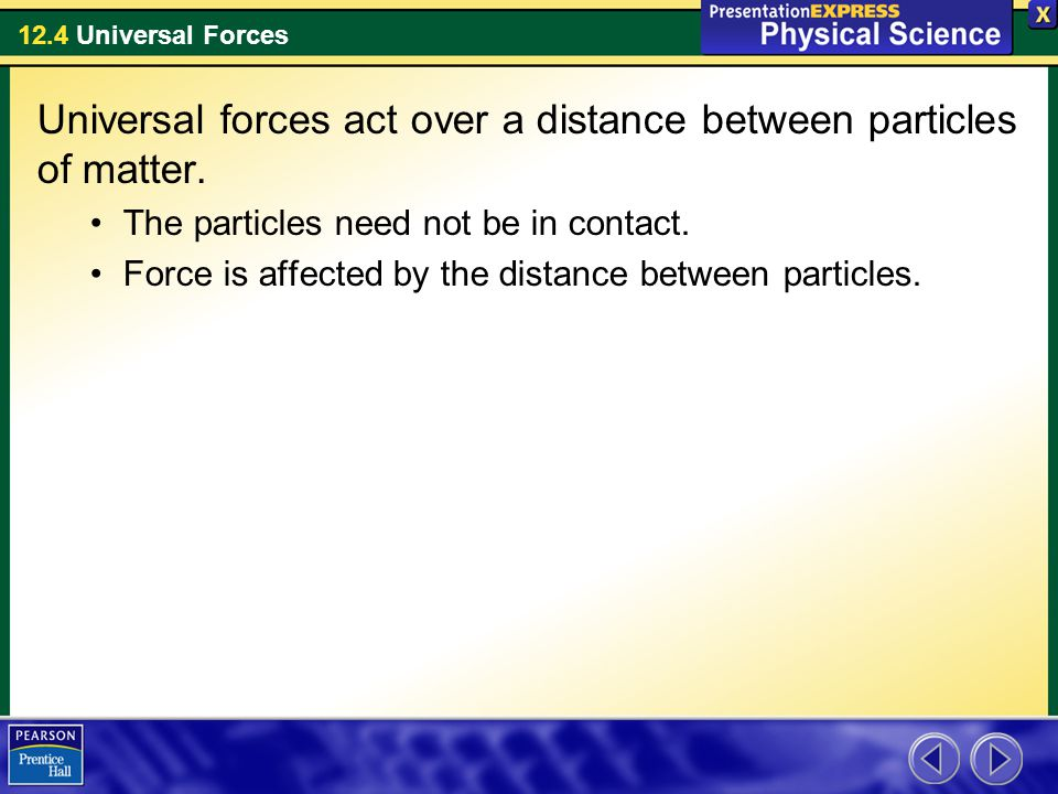 12.4 Universal Forces The Earth, Moon, and Tides The moon's inertia acts to move it away from Earth.
