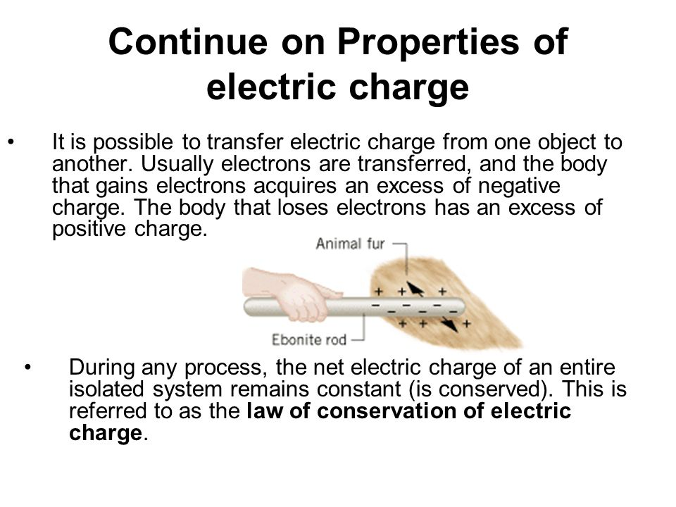 Conductors and Insulators Not only can electric charge exist on an object, but it can also move through an object.