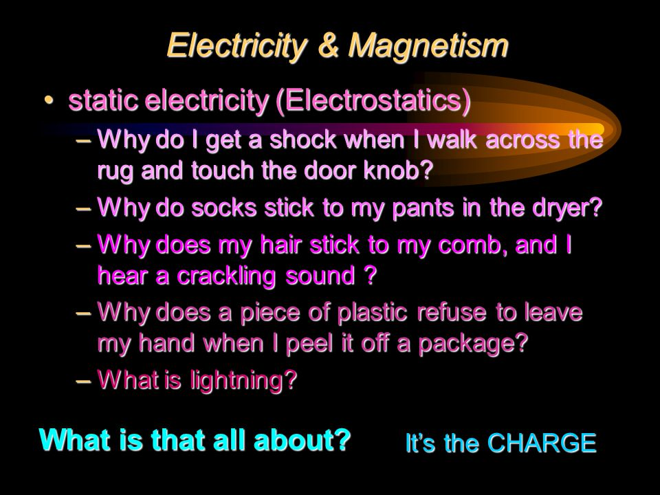 Electricity – from the Greek word electron (  - meaning amber .