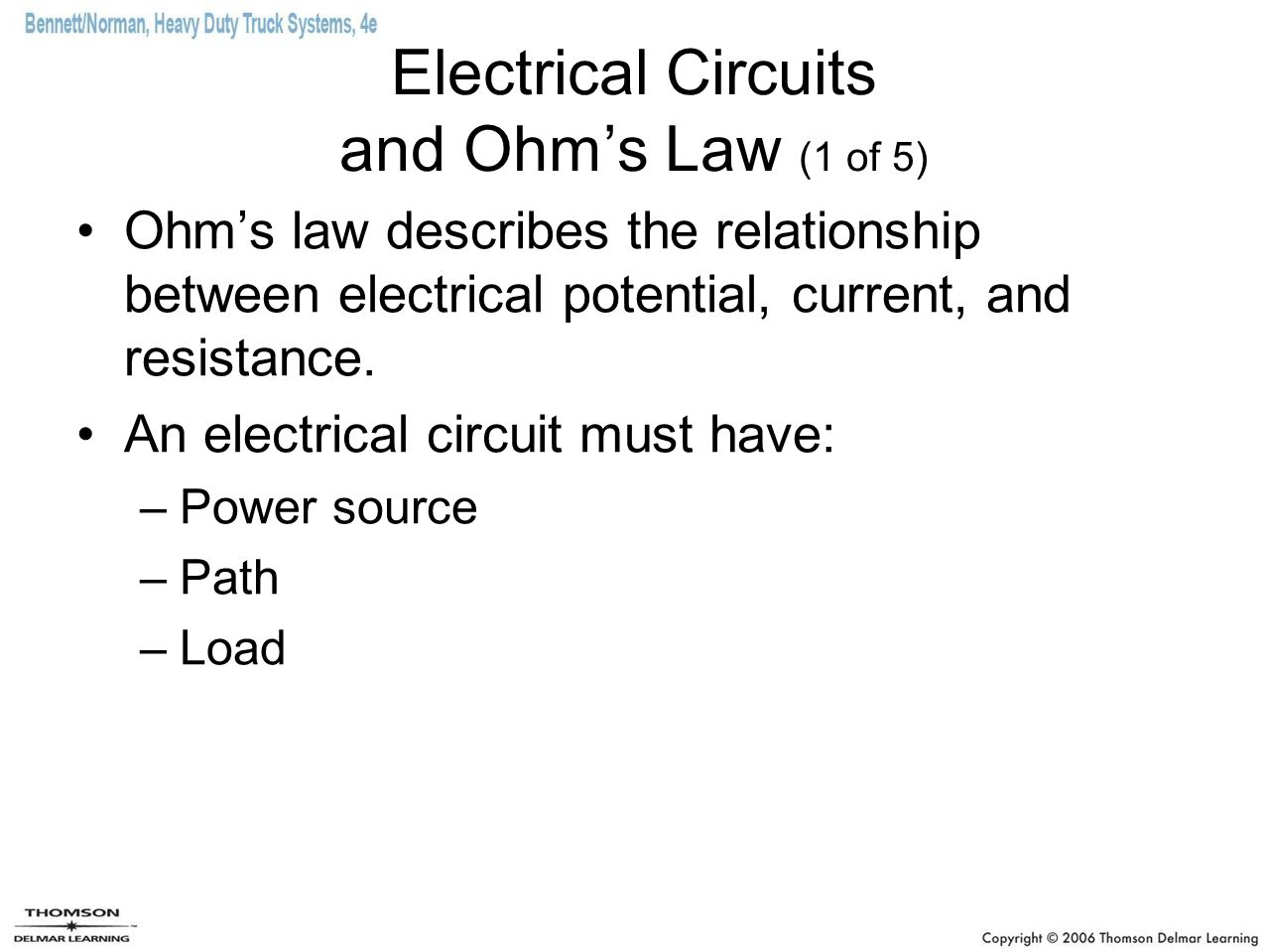 Electrical Circuits and Ohm's Law (1 of 5) Ohm's law describes the relationship between electrical potential, current, and resistance.
