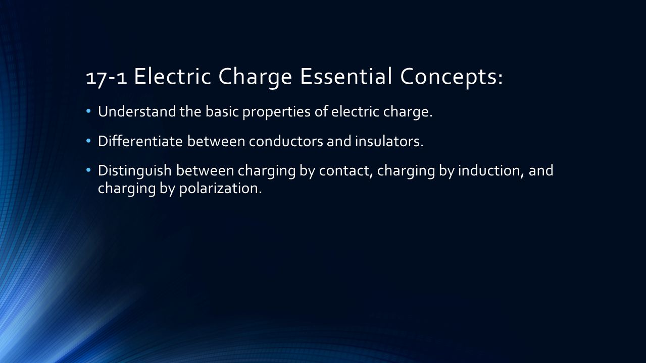 17-2 Electric Force Essential Concepts: Calculate electric force using Coulomb's Law.
