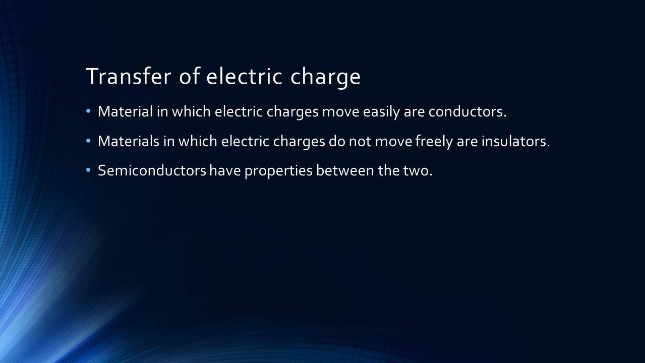 Conductors in Electrostatic Equilibrium Electrostatic equilibrium implies no net movement of charge.