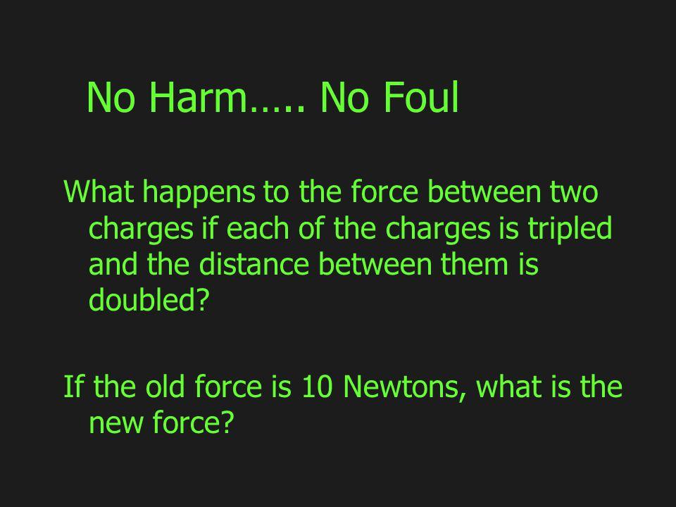 No Harm…..
