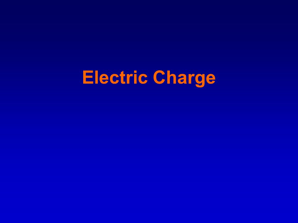 Force Fields: –The condition of space around an object is changed by the presence of an electrical charge.