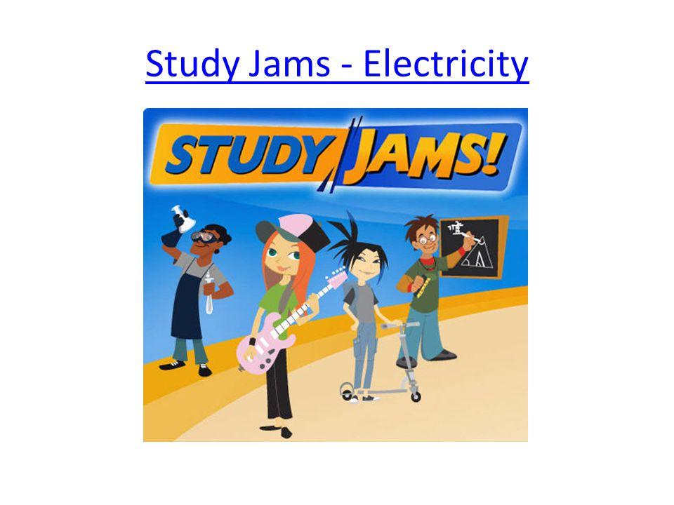 Study Jams - Electricity