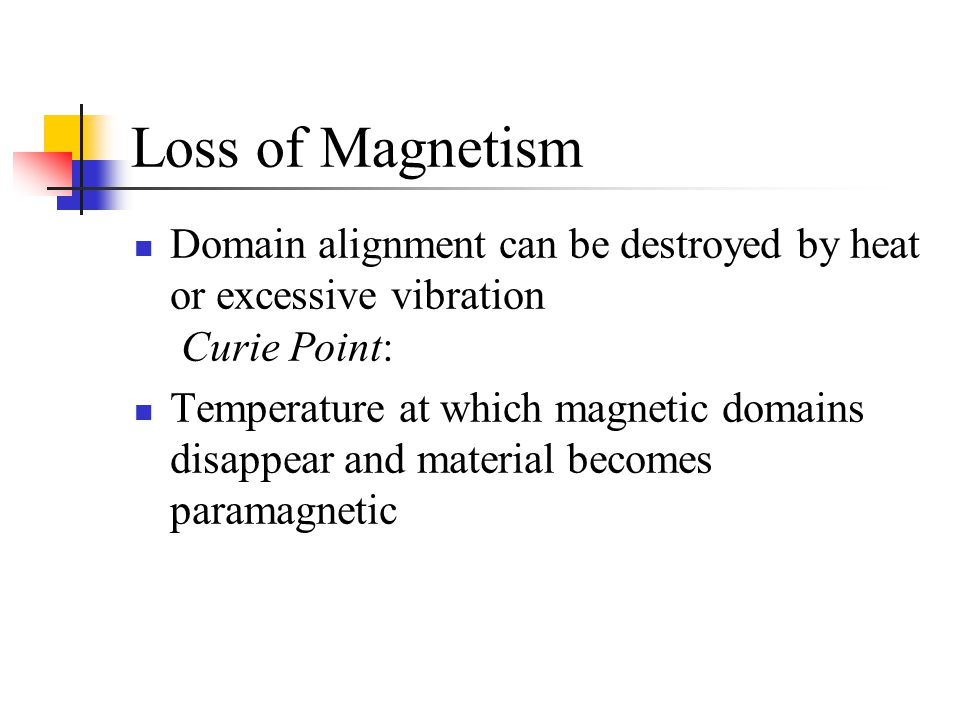 Weak Magnetic Effects: Paramagnetism Paramagnetism: some materials have slight natural magnetic moment and are weakly attracted by strong external magnetic field (Al, Pt, O 2 ) Effects of orbiting and spinning electrons don't cancel out and atoms are slightly magnetic