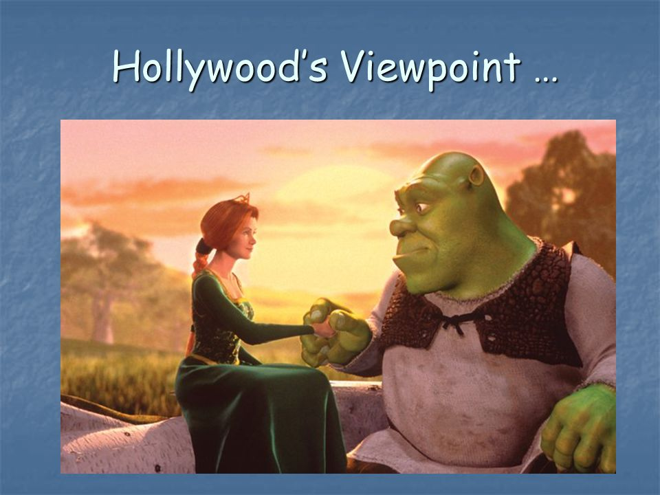 Hollywood's Viewpoint …