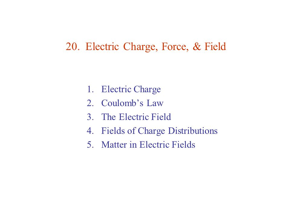 Point Charges & the Superposition Principle Extension of Coulomb's law (point charges) to charge distributions.