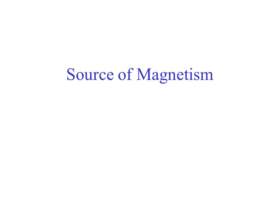 Source of Magnetism