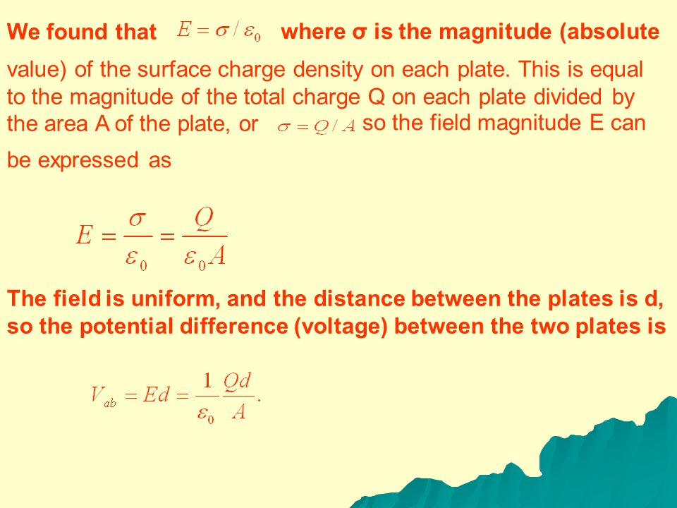 CALCULATING CAPACITANCE- CAPACITORS IN VACUUM We can calculate the capacitance C of a given capacitor by finding the potential difference V ab between the conductors for a given magnitude of charge Q and then using Eq.(25-1).