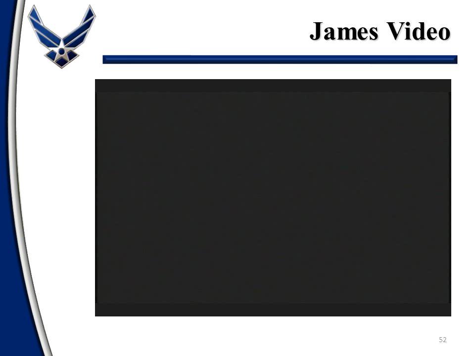 52 James Video