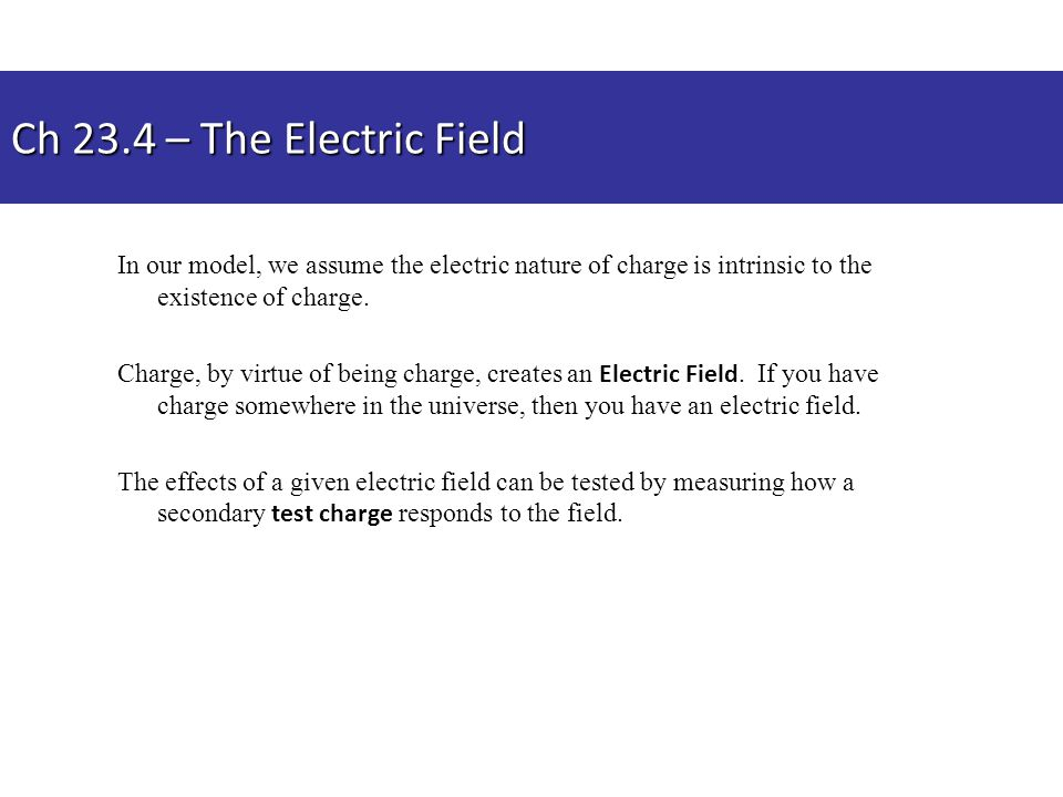 In our model, we assume the electric nature of charge is intrinsic to the existence of charge. Charge, by virtue of being charge, creates an Electric
