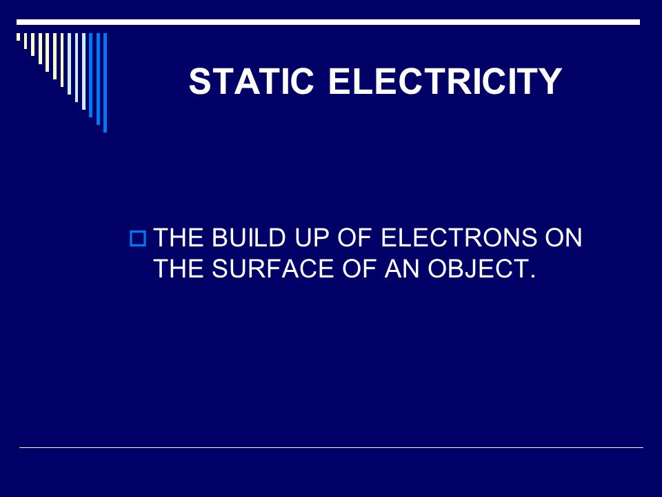 AN ATOM Why electrons?