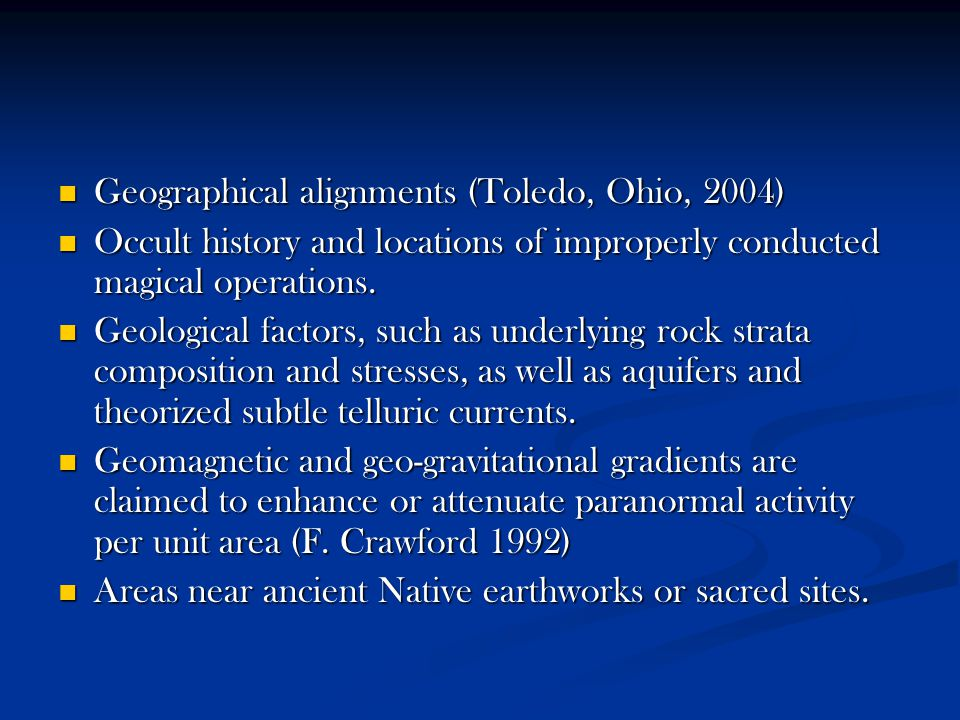 Geographical alignments (Toledo, Ohio, 2004) Geographical alignments (Toledo, Ohio, 2004) Occult history and locations of improperly conducted magical operations.