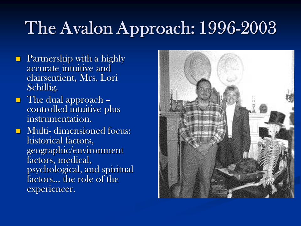 The Avalon Approach: 1996-2003 Partnership with a highly accurate intuitive and clairsentient, Mrs.