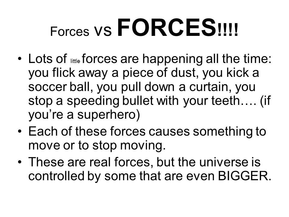 Forces vs FORCES !!!.