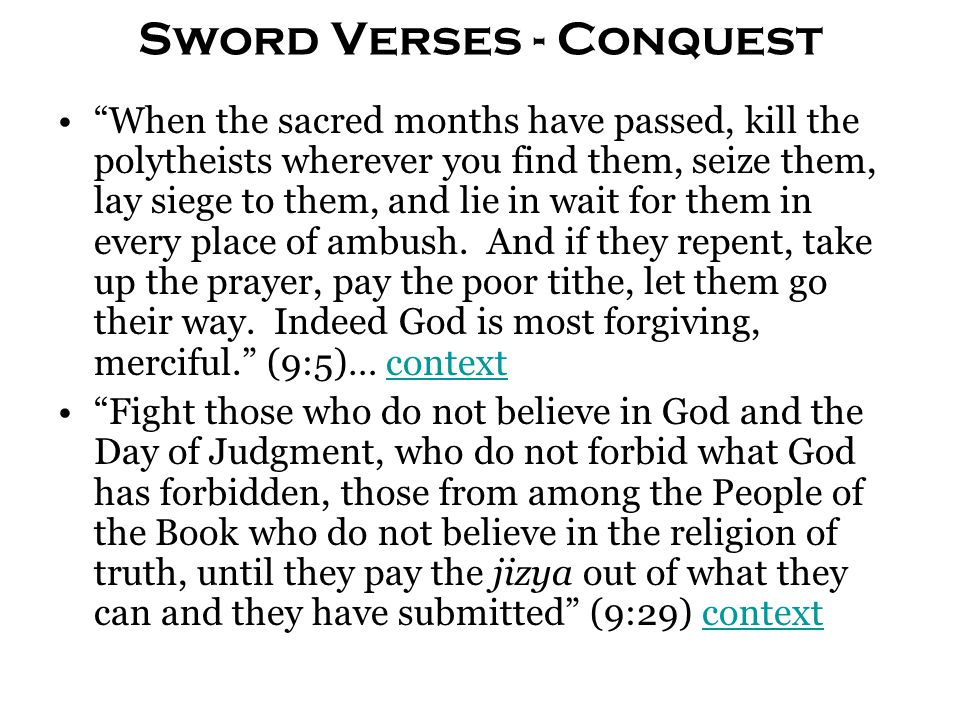 "Sword Verses - Conquest ""When the sacred months have passed, kill the polytheists wherever you find them, seize them, lay siege to them, and lie in wa"