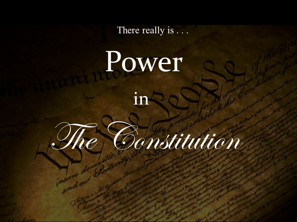 Power in The Constitution There really is...