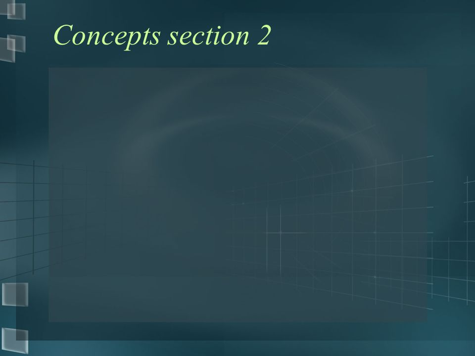 Concepts section 2