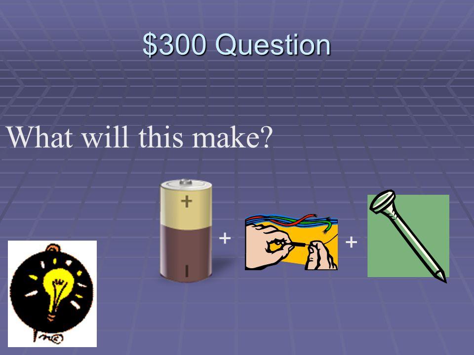 $200 Answer c. N S N S