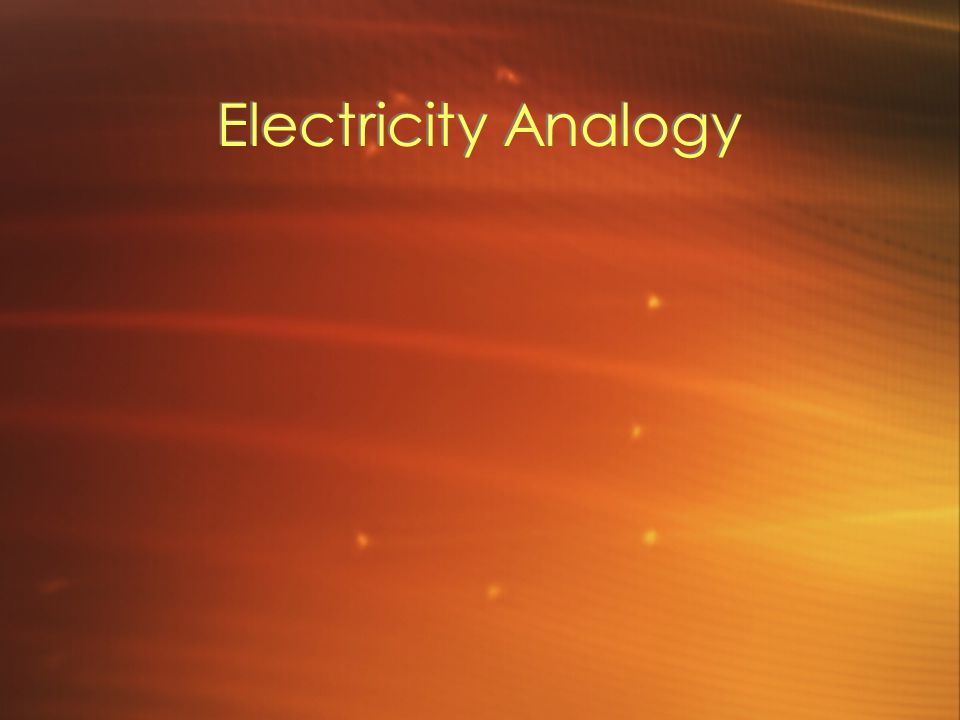 Electricity Analogy