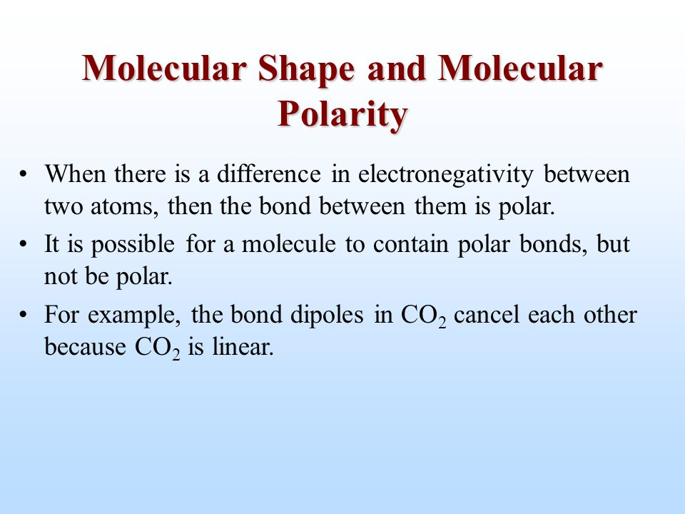When there is a difference in electronegativity between two atoms, then the bond between them is polar. It is possible for a molecule to contain polar