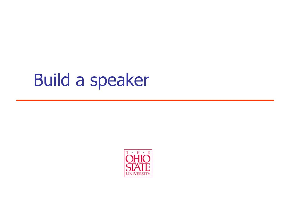 Build a speaker