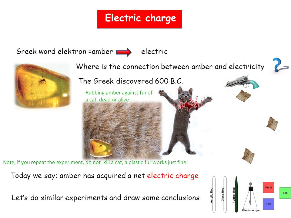 Electric charge electric The Greek discovered 600 B.C.