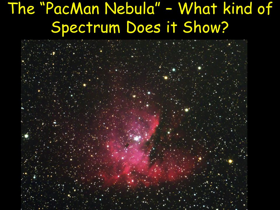 """The """"PacMan Nebula"""" – What kind of Spectrum Does it Show?"""