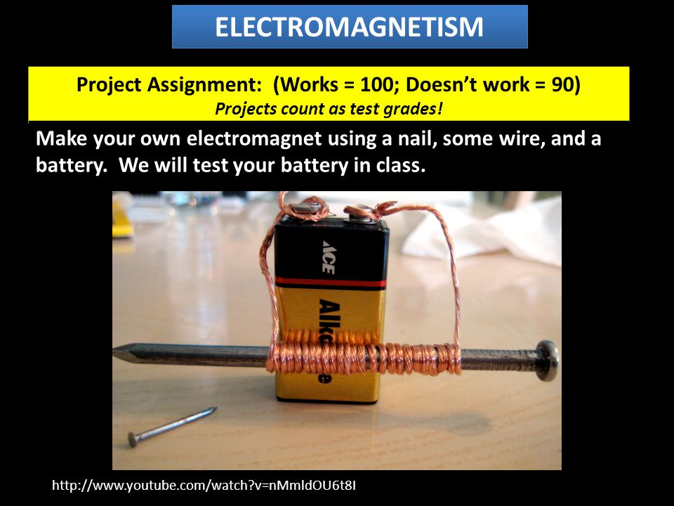 Using electromagnets ELECTROMAGNETISM http://www.youtube.com/watch?v=JWh2qT9yiTo