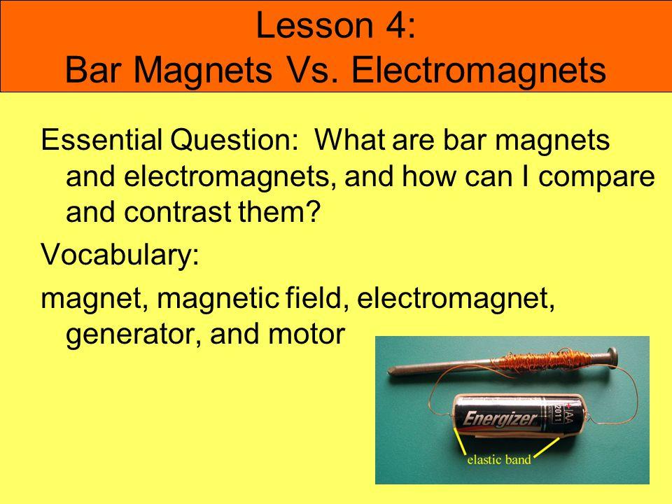 Lesson 4: Bar Magnets Vs.