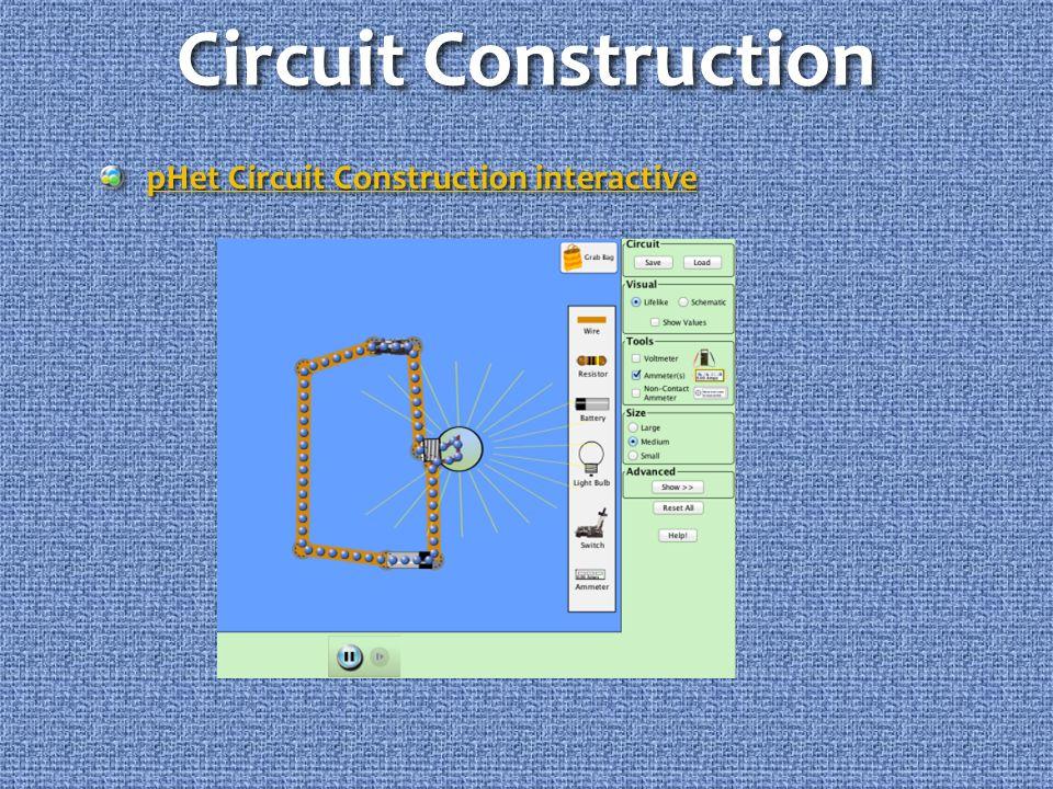 Circuit Construction pHet Circuit Construction interactive pHet Circuit Construction interactive