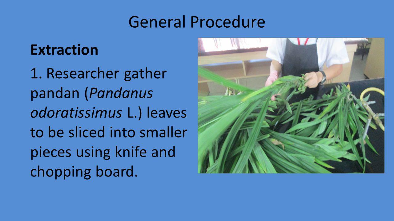 General Procedure Extraction 1.