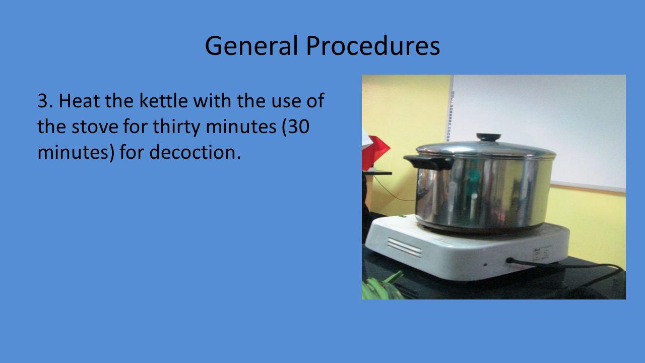 General Procedures 3.