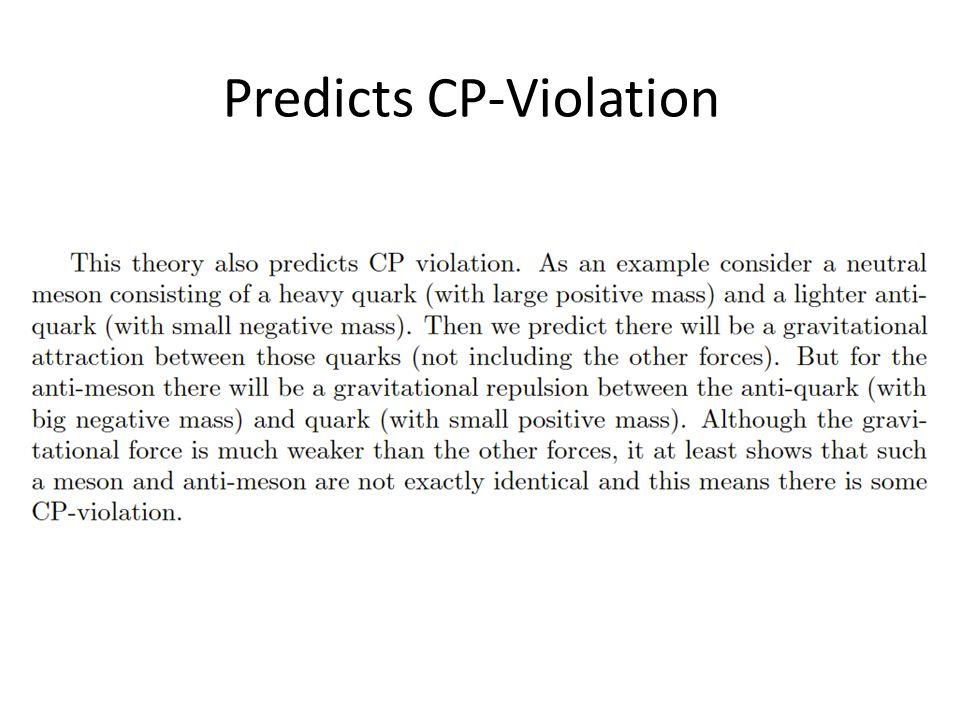 Predicts CP-Violation