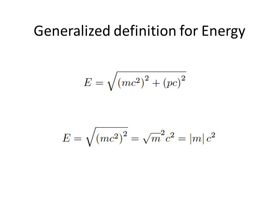 Generalized definition for Energy