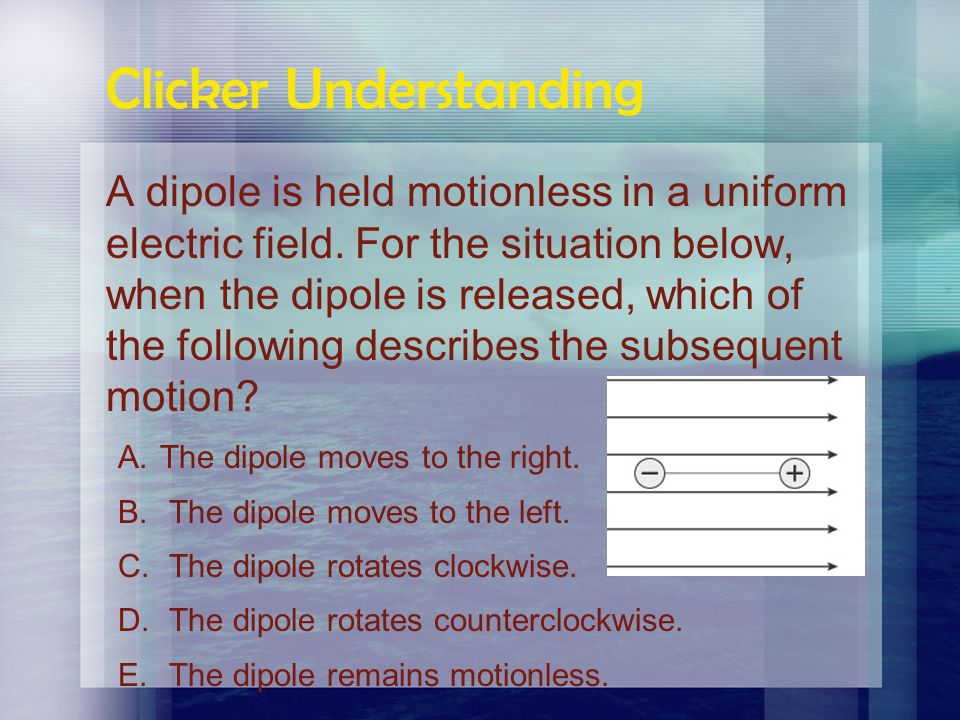 Clicker Understanding A set of electric field lines is directed as below. At which of the noted points is the magnitude of the field the smallest?
