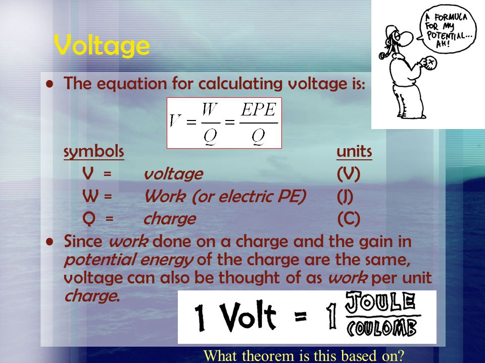 Voltage The amount of work done per unit charge as a charge is moved between two points in an electric field is called the electric potential or poten