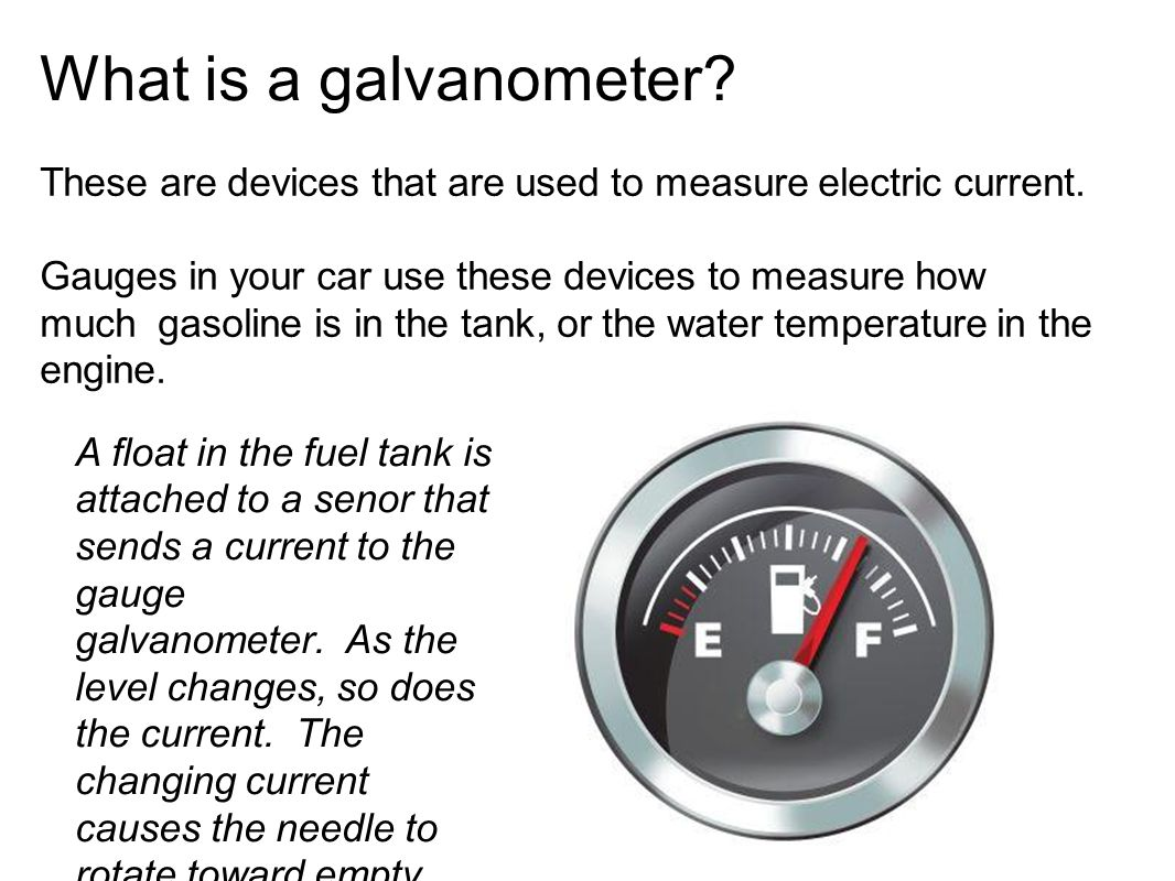 What is a galvanometer. These are devices that are used to measure electric current.