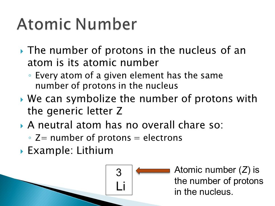  Atoms of the same element that have a different number of neutrons ◦ The number of protons remains constant  Different forms of the same element  The mass number (A) represents the number of protons plus the number of neutrons ◦ A = Z + number of neutrons  Example – two forms of carbon: ◦ C-12 has 6 neutrons ◦ C-14 has 8 neutrons ◦ Z = 6 for both forms of carbon