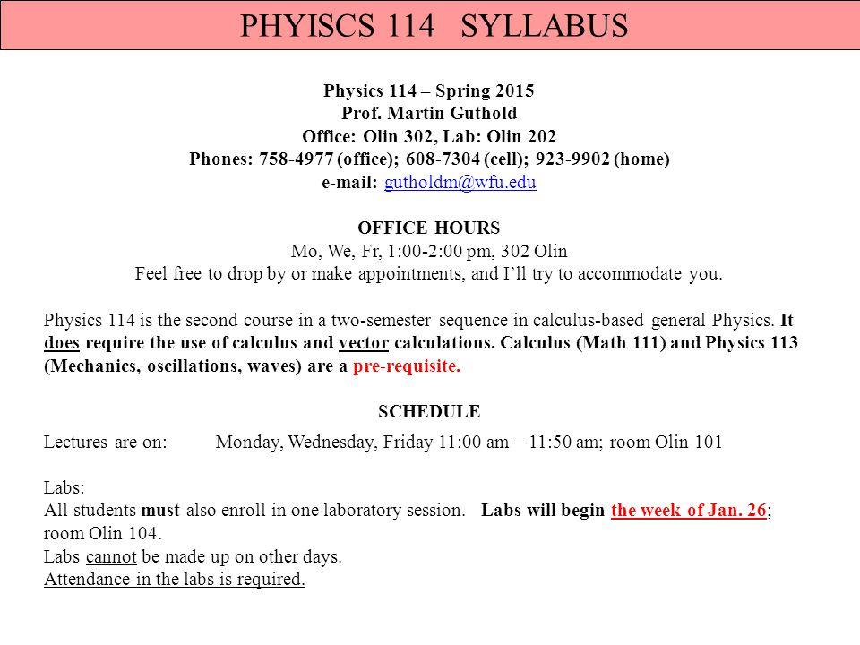 Physics 114 – Spring 2015 Prof.