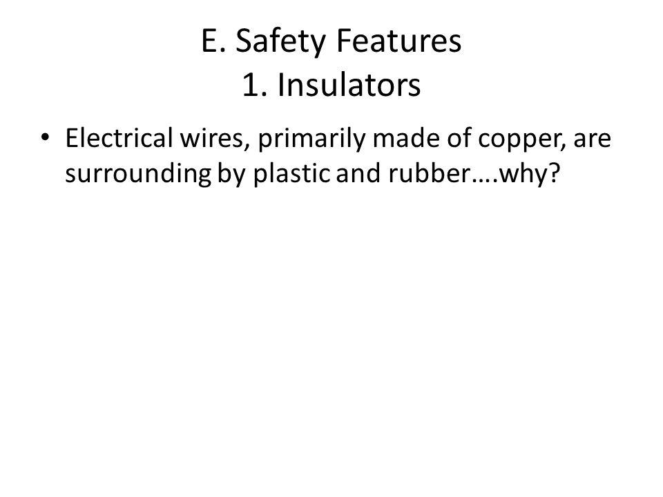 E. Safety Features 1.